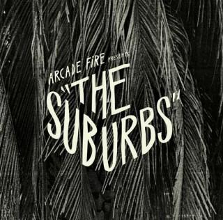 The Arcade Fire - The Suburbs